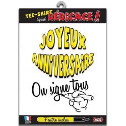 """T-shirt """"on signe tous pour"""" 1 an de plus"""