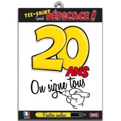 """T-shirt """"on signe tous pour"""" 20 Ans"""