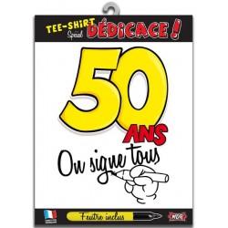 """T-shirt """"on signe tous pour"""" 50 Ans"""