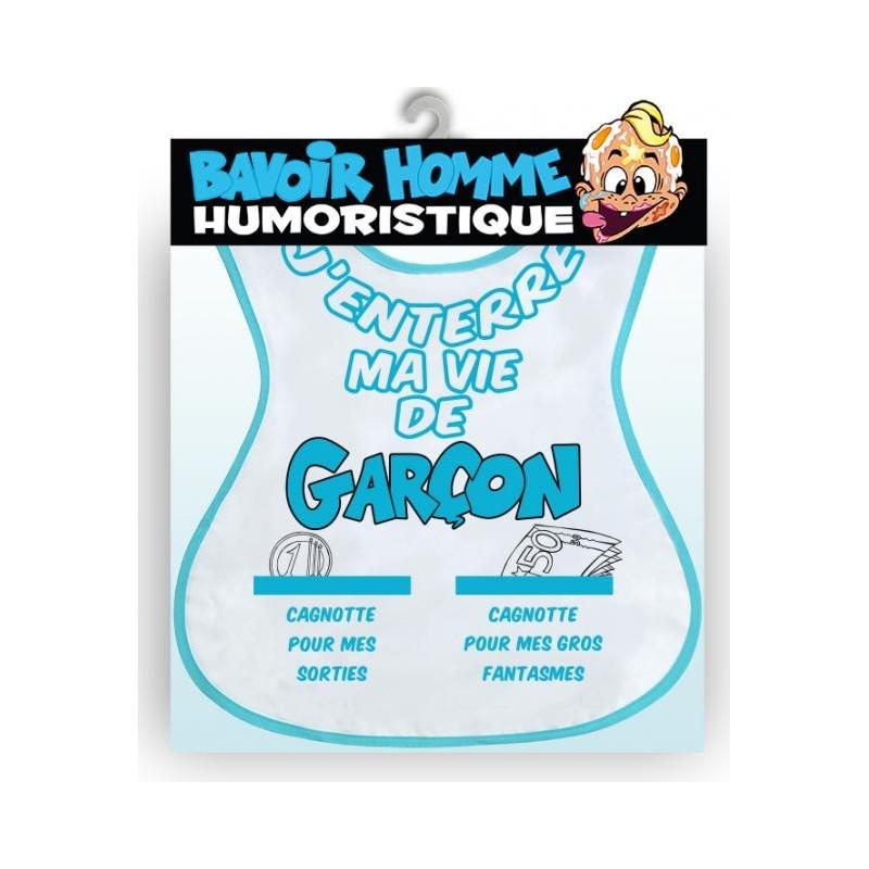 BAVOIRS HUMORISTIQUES J'ENTERRE MA VIE DE GARCON